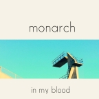 Monarch- In My Blood