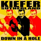 Kiefer Sutherland – Down In A Hole – Album Review